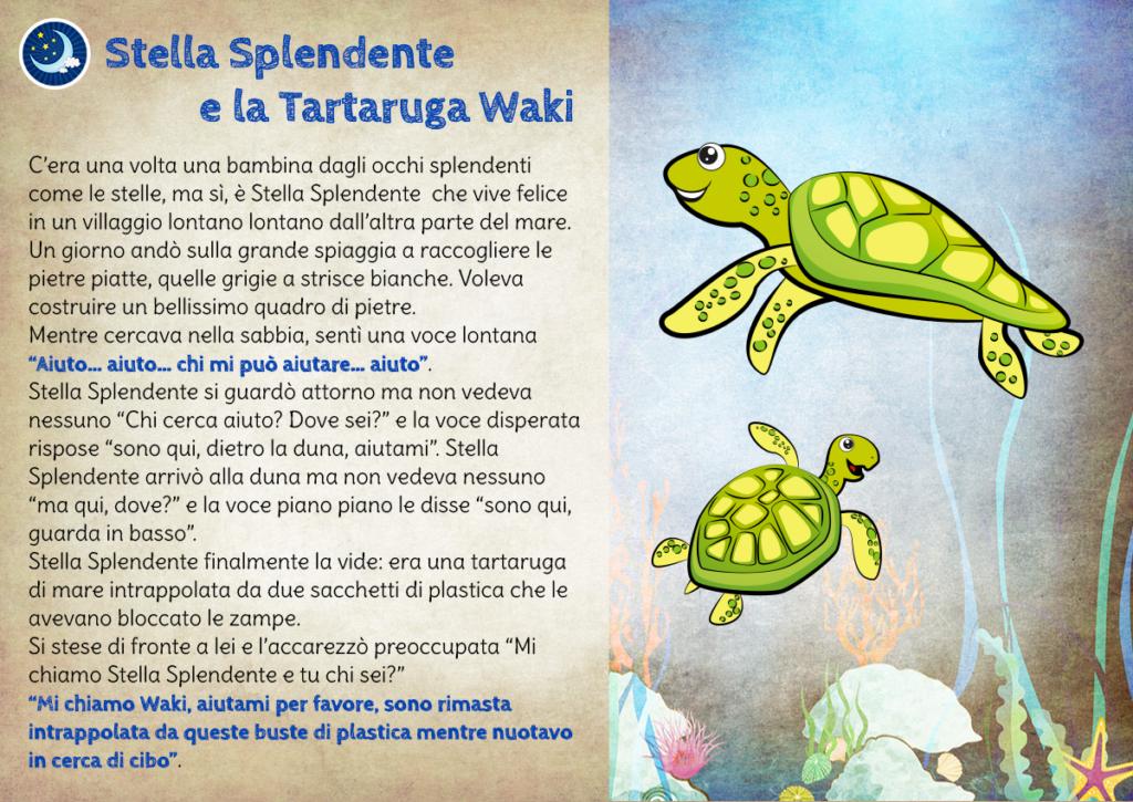 Stella Splendente e la tartaruga Waki